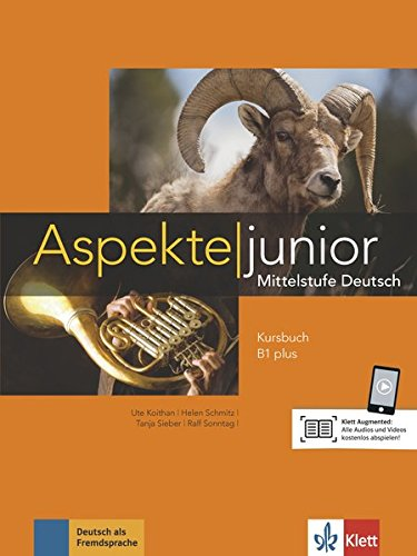 Aspekte junior B1 plus. Kursbuch. Per le Scuole superiori. Con Audio formato MP3