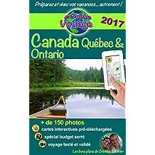 eGuide Voyage : Canada - Québec et Ontario: Parcourez ce récit de voyage plein de photos, préparez votre voyage et découvrez deux superbes provinces !