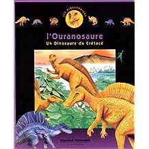 L'OURANOSAURE. Un dinosaure du Crétacé