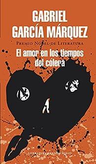 El amor en los tiempos del cólera par Gabriel García Márquez