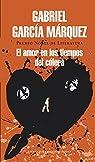 El amor en los tiempos del cólera par Márquez