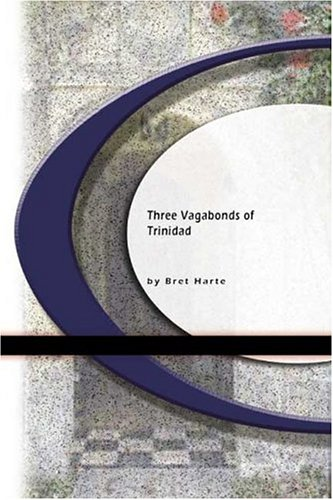 Three Vagabonds of Trinidad