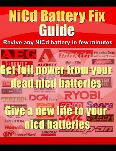 NiCd Battery Fix Guide For All Dead Nickel Cadmium Batteries (English Edition) (Shop Nicd-batterien)