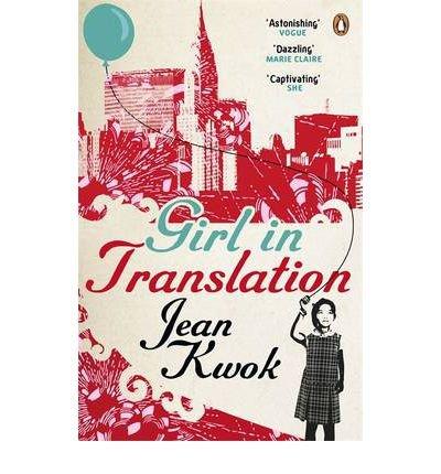 [(Girl in Translation)] [Author: Jean Kwok] published on (June, 2011)