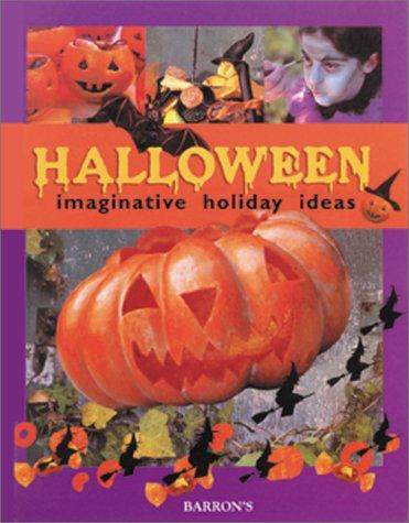 Halloween: Imaginative Holiday Ideas