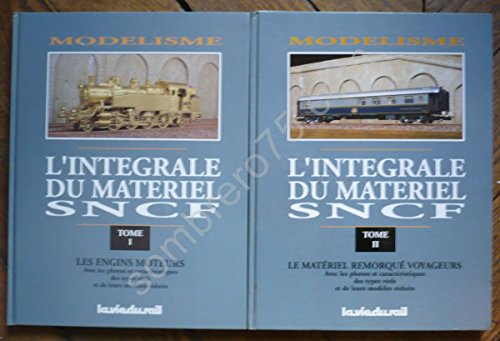 MODELISME, L'INTEGRALE DU MATERIEL SNCF; 2 TOMES par Clive LAMMING Guy LANDGRAF