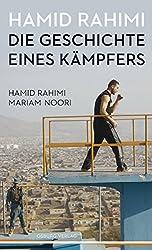 Hamid Rahimi. Die Geschichte eines Kämpfers Biografie