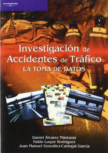 Investigación de accidentes de tráfico. La toma de datos por DANIEL ALVAREZ MANTARAS