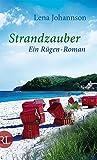 Strandzauber: Ein Rügen-Roman