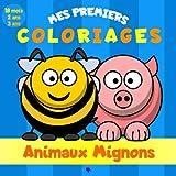Mes premiers coloriages - Animaux Mignons - 18 mois - 2 ans - 3 ans: Livre de coloriage pour enfant