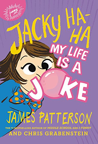 Jacky Ha-Ha: My Life Is a Joke por James Patterson