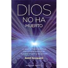 Dios no ha muerto (METAFÍSICA Y ESPIRITUALIDAD)