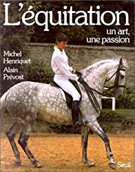 L'Equitation, un art, une passion