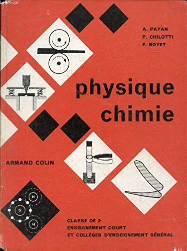PHYSIQUE ET CHIMIE, CLASSE DE 3e