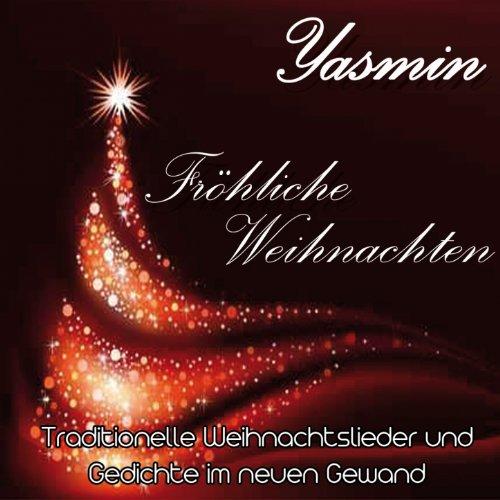 Fröhliche Weihnachten! (feat. Andy Franke) [Gedicht] von Yasmin bei ...