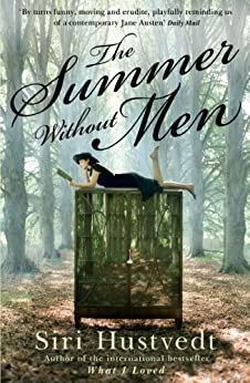 The Summer Without Men by [Hustvedt, Siri]