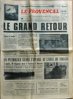 PROVENCAL (LE) N? 8793 du 25-07-1969 LE GRAND RETOUR DE L'ESPACE - LE PRESIDENT NIXON ET ARMSTRONG - ALDRIN ET COLLINS UN PETROLIER GEANT EXPLOSE AU LARGE DE TOULON FISILLADE A NICE APRES UN HOLD-UP RATE TENTATIVE DE SUICIDE D'UNE JEUNE FILLE PAR LE FEU AU CIMETIERE DE SAINT-CHRISTOL COMBATS AERIENS AU-DESSUS DU CANAL DE SUEZ TED KENNEDY - PERMIS DE CONDUIRE RETIRE 25 ANS DE PROGRES A LA B.P. LAVER par Collectif