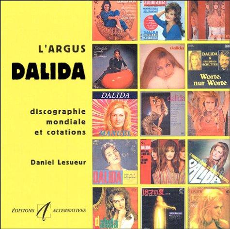L'argus Dalida : Discographie mondiale et cota...