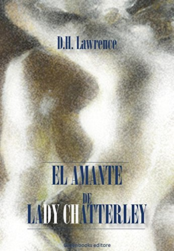 El amante de Lady Chatterley (Spanish Edition)