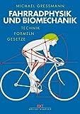 Image of Fahrradphysik und Biomechanik: Technik - Formeln - Gesetze
