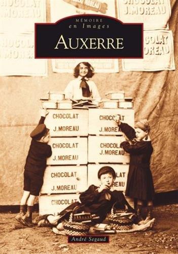 Mmoires en images : Auxerre