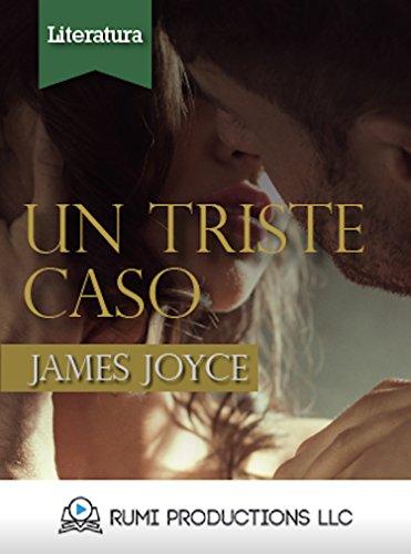 Un Triste Caso: (Dublineses) (Spanish Edition)