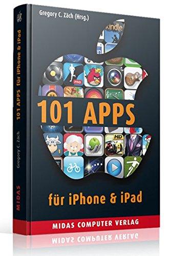 101 Apps für iPhone & iPad (PLAY): Die besten Apps für alle Lebenslagen