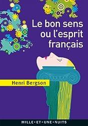 Le Bon Sens ou l'Esprit français (La Petite Collection t. 610)