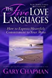 The Five Love Languages Gift Edition: How to Express Heartfelt Commitment to Your Mate by Gary Chapman (1996-06-02)