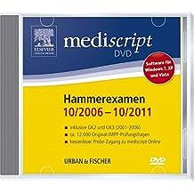 Mediscript 2. Abschnitt der Ärztlichen Prüfung DVD, Hammerexamen 10/06-10/11: inklusive GK2 (3/01-8/05) und GK3 (3/01 - 8/06)