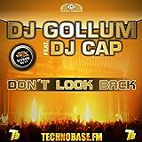 Don't Look Back (feat. DJ Cap)