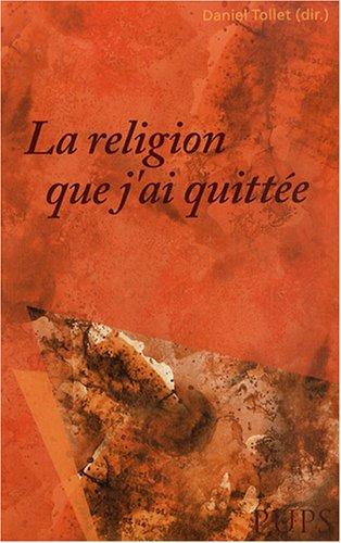 La religion que j'ai quittée par Jean Bouffartigue, Michel-Yves Perrin