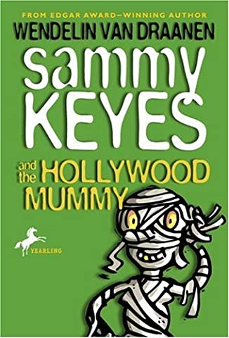 Sammy Keyes and the Hollywood Mummy by Wendelin Van Draanen (2002-05-28)