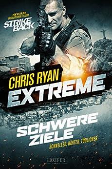 Extreme: Schwere Ziele: Thriller