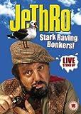 Jethro: Stark Raving Bonkers! [DVD]