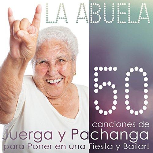 ... La Abuela. 50 Canciones de Jue.