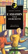 L'Assassin à la fourchette par Lefèvre