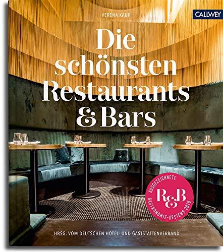 Die schönsten Restaurants & Bars: Ausgezeichnete Gastronomie-Designs 2019