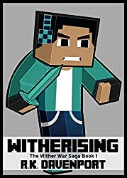 Witherising: An Unofficial Minecraft Book (The Wither War Saga 1)