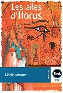 """Afficher """"Les ailes d'Horus"""""""