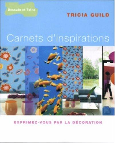 Carnets d'inspirations par Tricia Guild, Elspeth Thompson