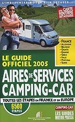 Aires de services Camping-Car : Le Guide officiel 2005