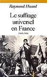 Le suffrage universel en France (1848-1946)