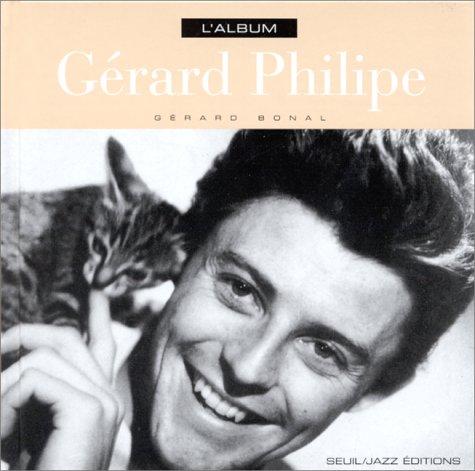 L'album Gérard Philipe par Gérard Bonal