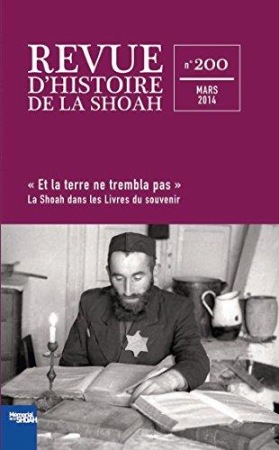 Revue d'histoire de la shoah nº200 - La Shoah dans les livres du souvenir