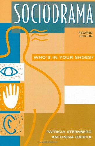 Sociodrama: Who's in Your Shoes? Second Edition