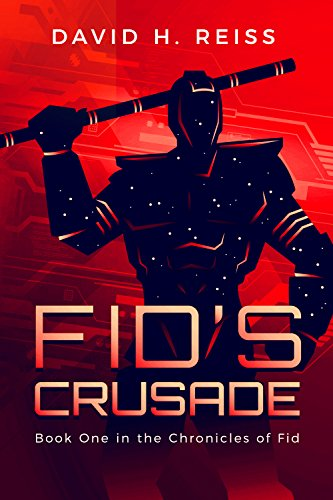 Fid's Crusade (The Chronicles of Fid Book 1) (English Edition)