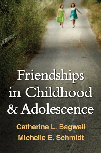 Friendships in Childhood and Adolescence (The Guilford Series on Social and Emotional Development) (English Edition)