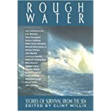 Rough Water: Stories of Survival From The Sea (Listen & Live Audio's Series) by Sebastian Junger (2009-04-15)