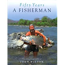 Fifty Years a Fisherman